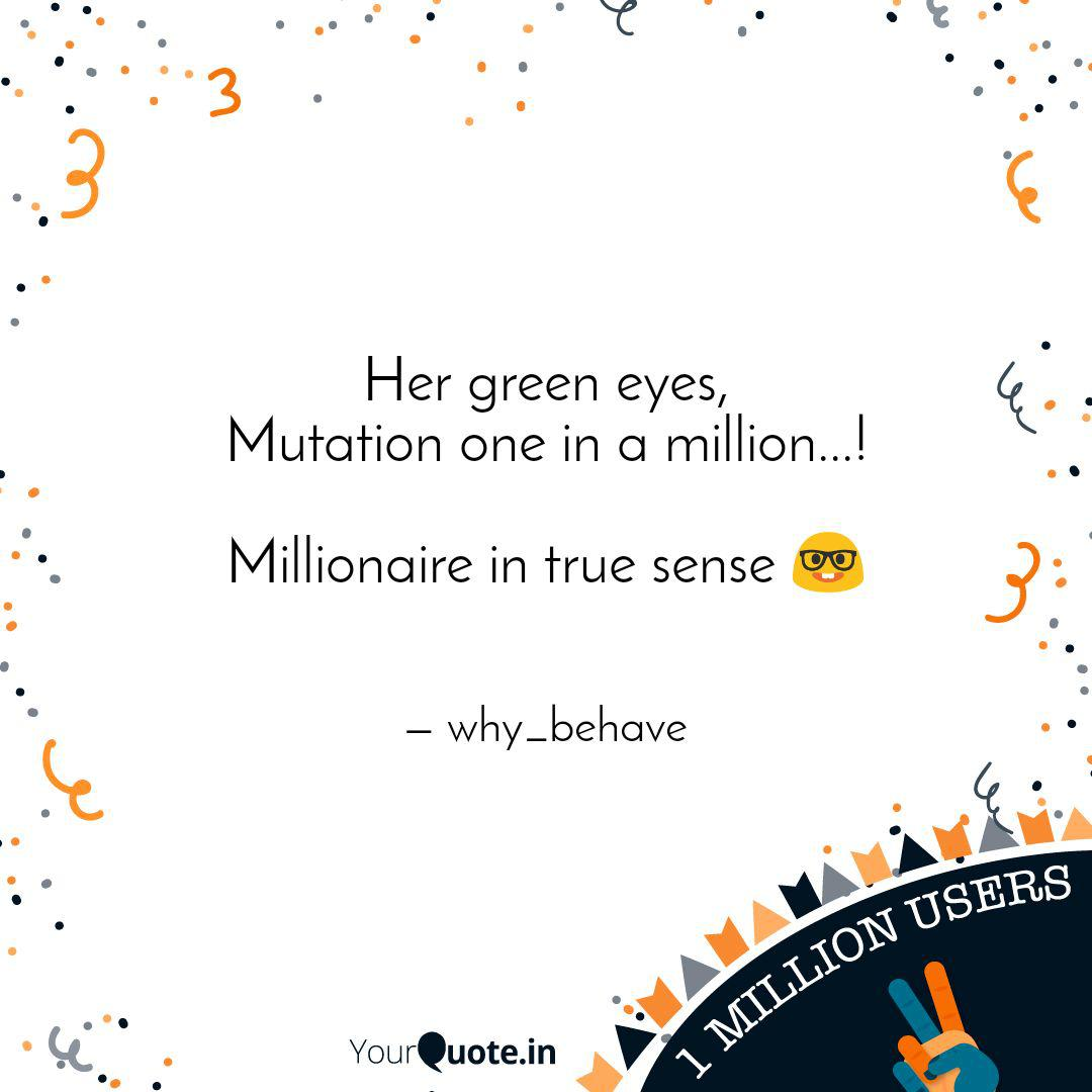Her green eyes, Mutation ... | Quotes & Writings by Vaibhav ...