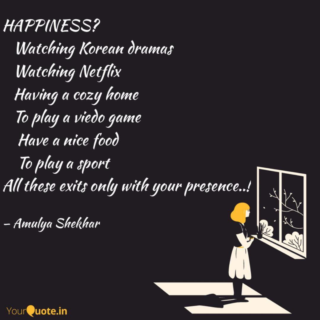 happiness watching ko quotes writings by amulya shekhar