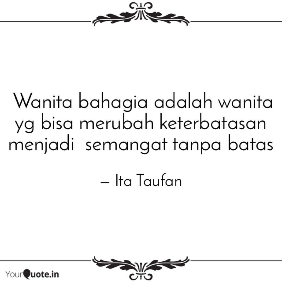 wanita bahagia adalah wa quotes writings by ita taufan
