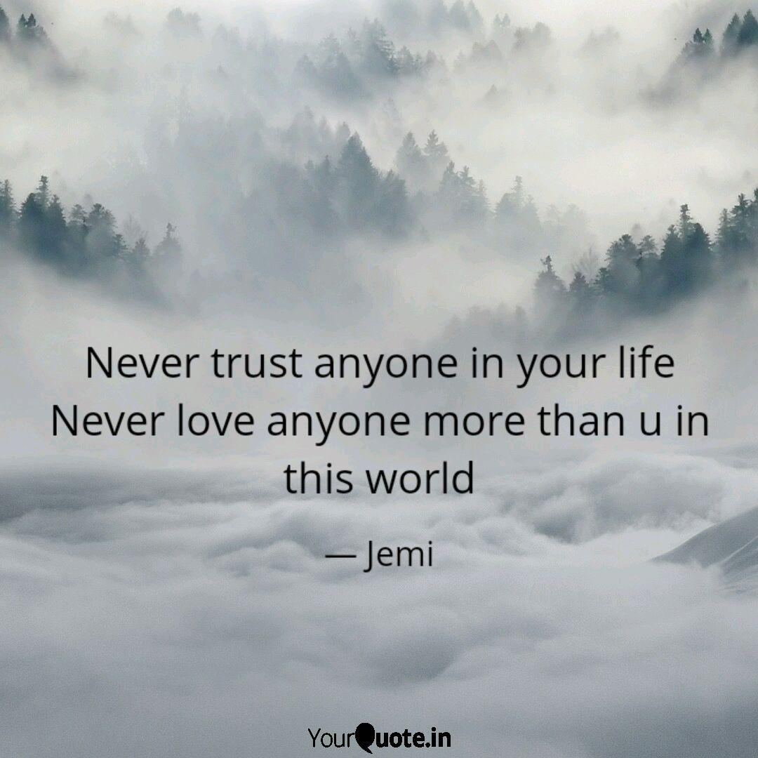 Anyone status trust never 37 Quotes