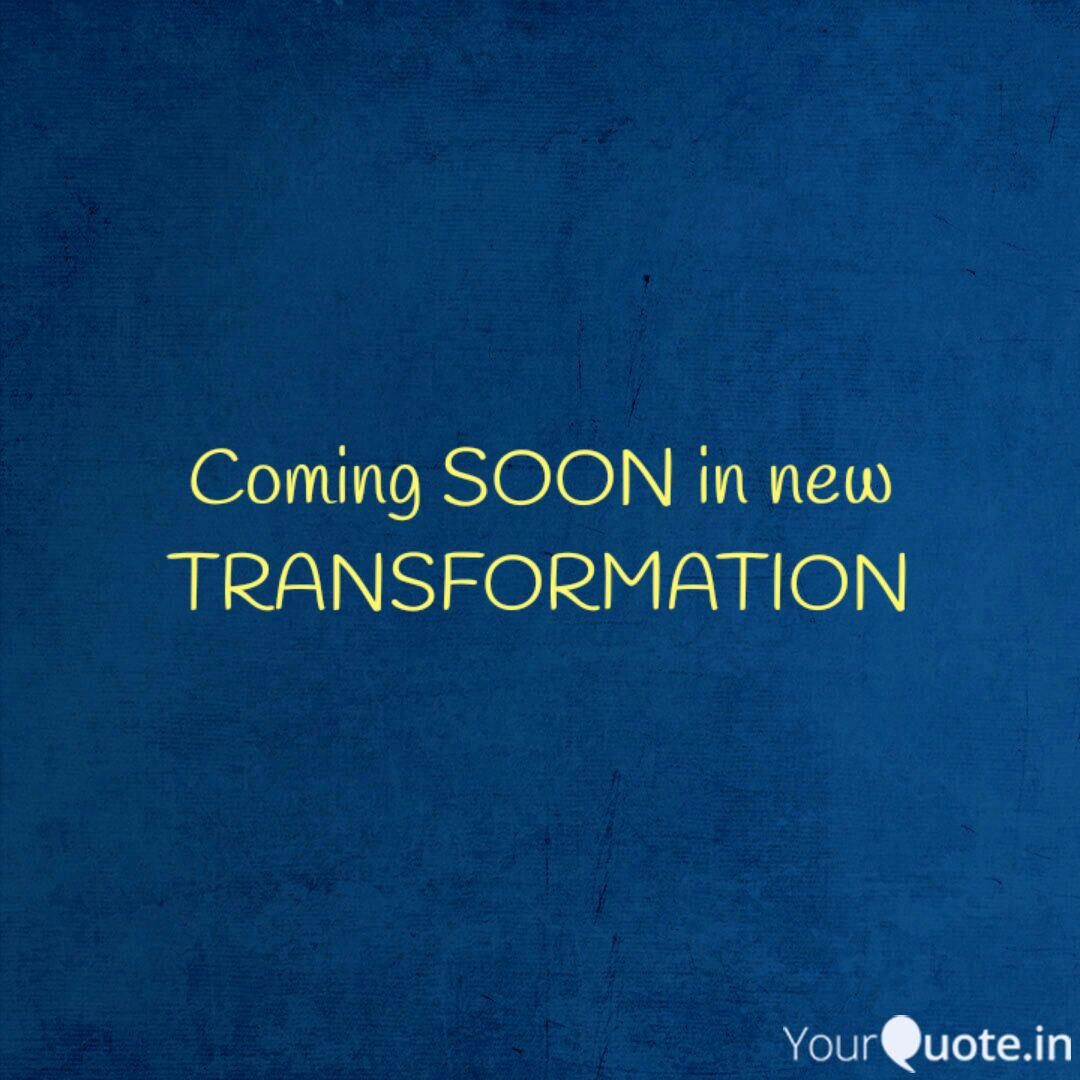 Coming Soon In New Transf Quotes Writings By Ashish Srivastava Asr Yourquote