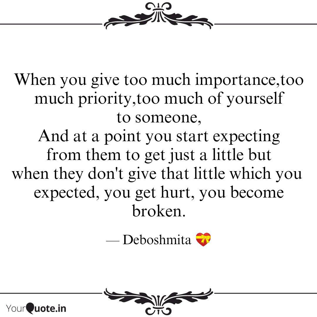 When you give too much im... | Quotes & Writings by ...