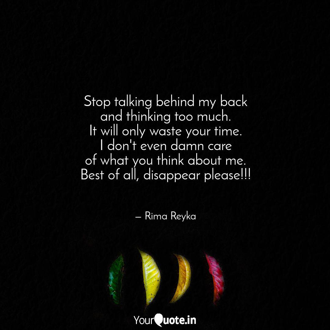 Stop talking behind my ba... | Quotes & Writings by Rima ...