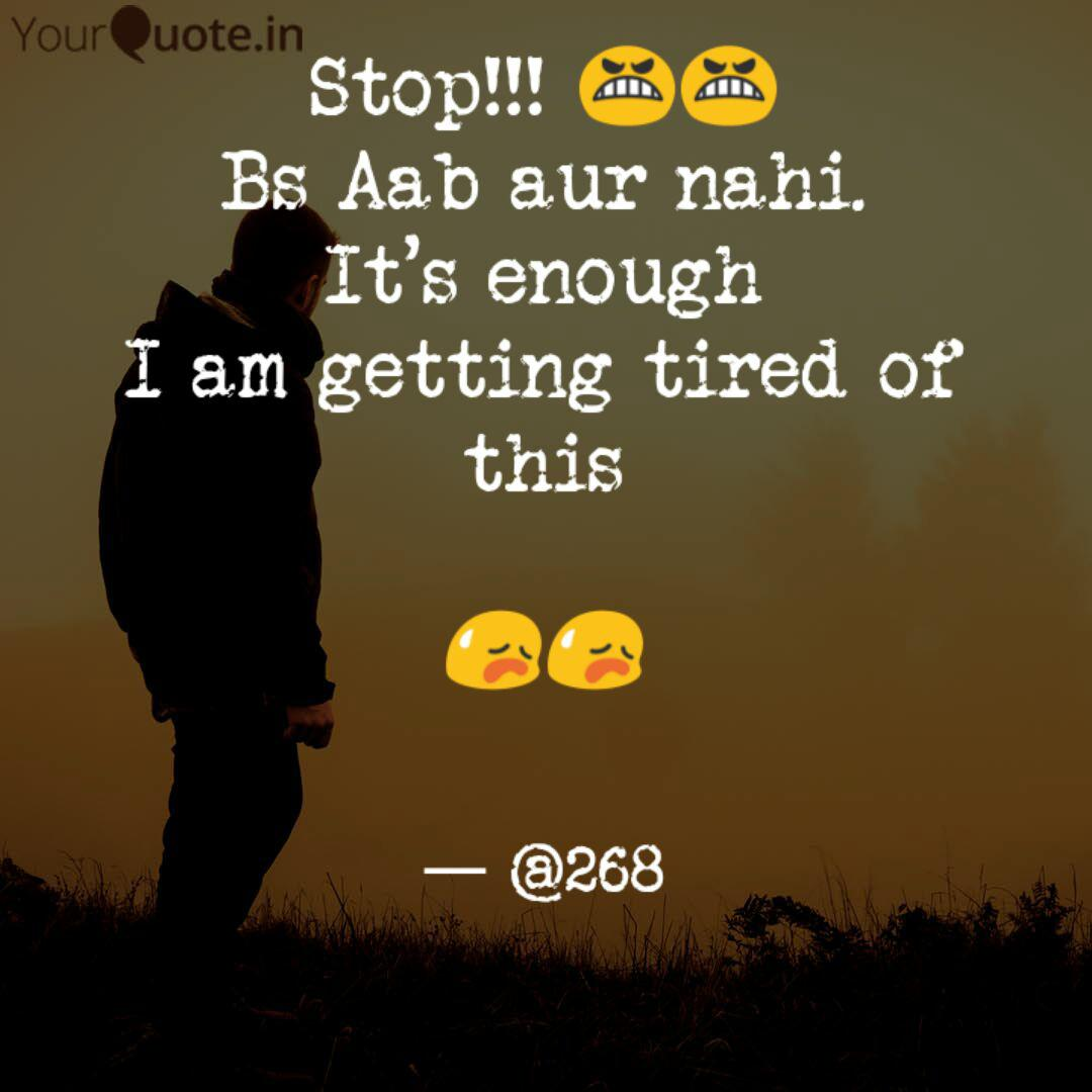 Stop!!! 😬😬 Bs Aab aur n...   Quotes & Writings by Amãr ...