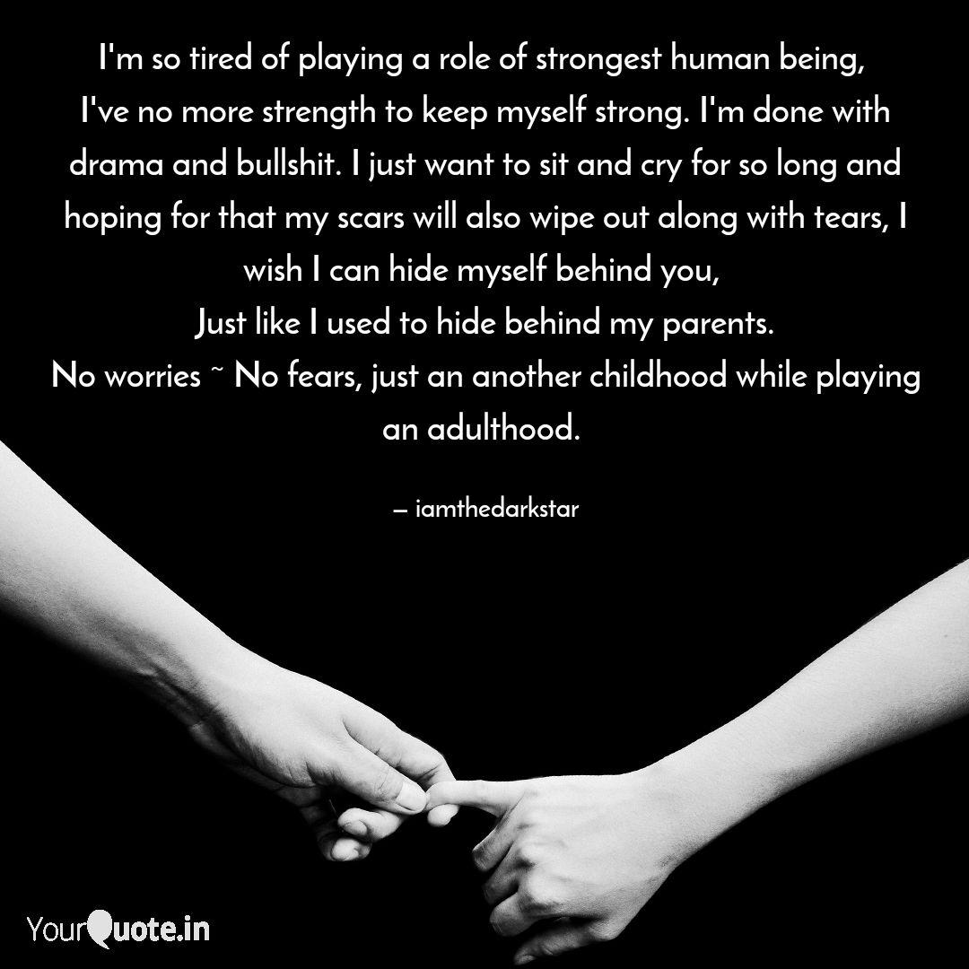 I\'m so tired of playing a...   Quotes & Writings by ...