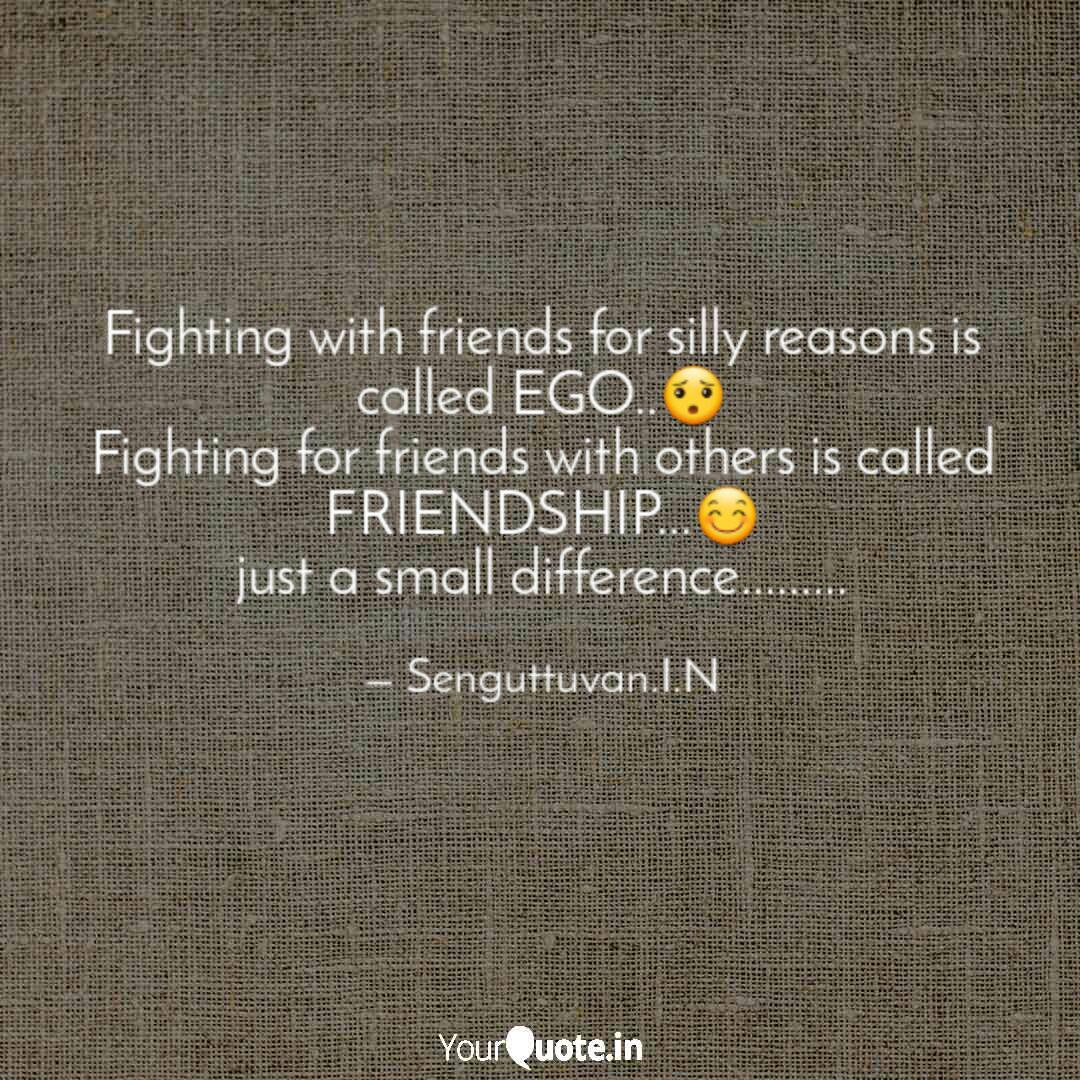 Fighting with friends for... | Quotes & Writings by INS SAM ...