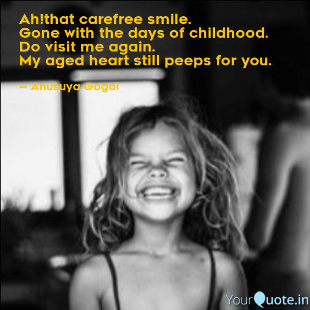 ah that care smile quotes writings by anusuya gogoi