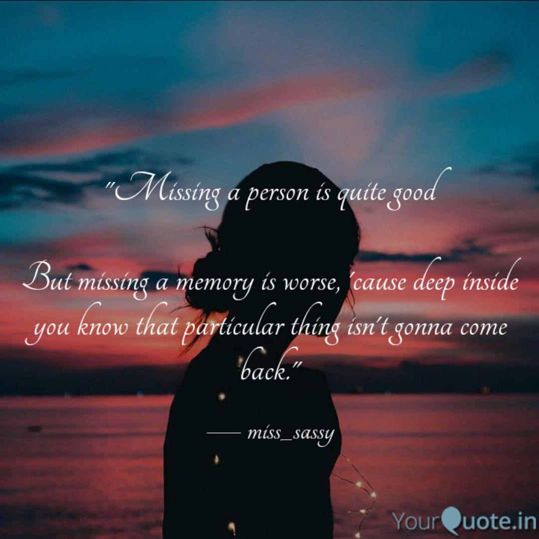Missing a person is quit... | Quotes & Writings by Prerna ...