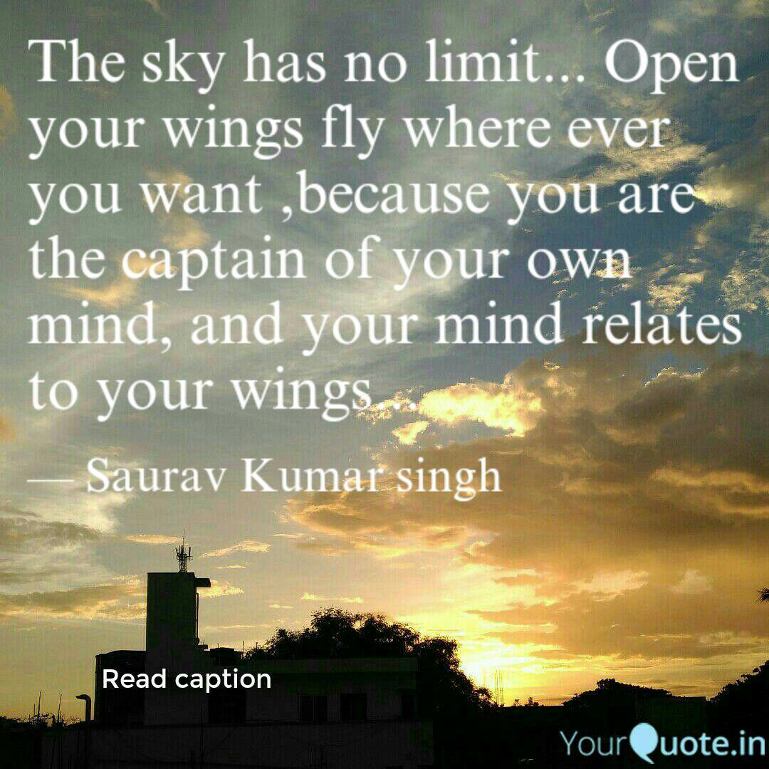 the sky has no limit o quotes writings by saurav singh