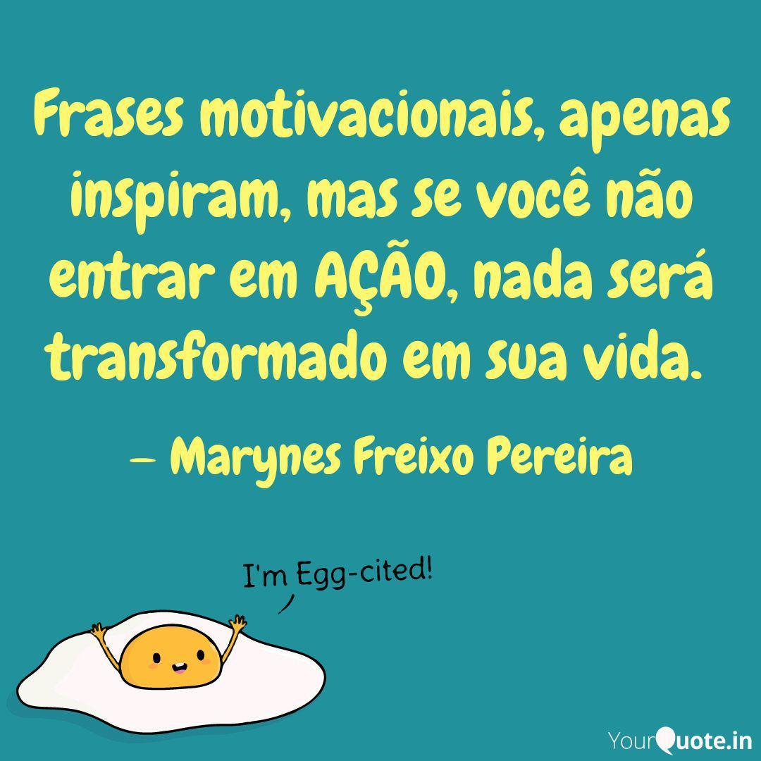 Frases Motivacionais Ape Quotes Writings By Marynês