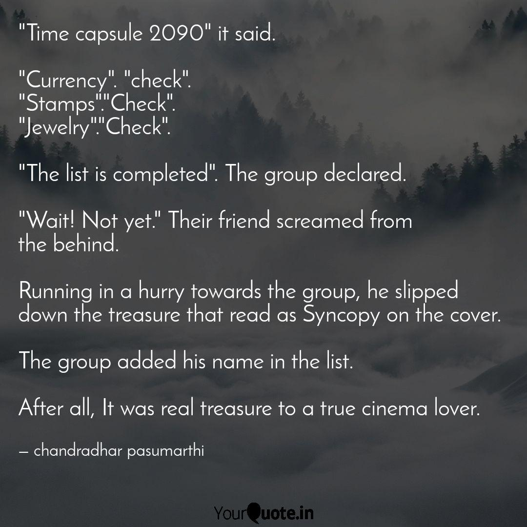 time capsule it sa quotes writings by chandradhar