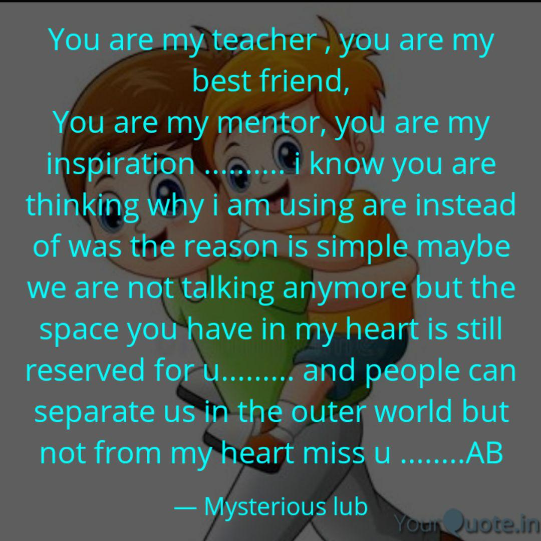 you are my teacher you quotes writings by mysterious lub