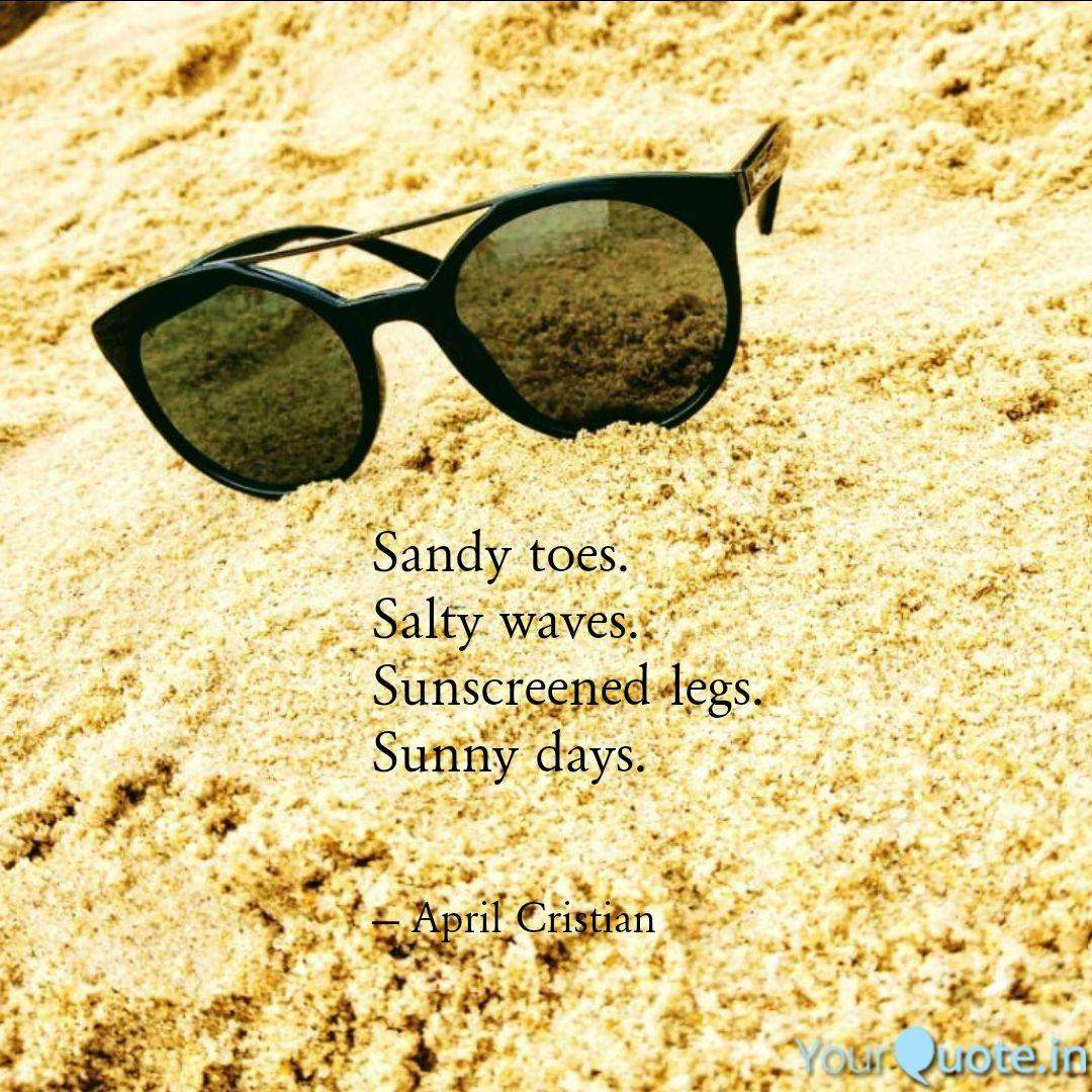 Sandy toes. Salty waves.... | Quotes & Writings by Aarushi ...