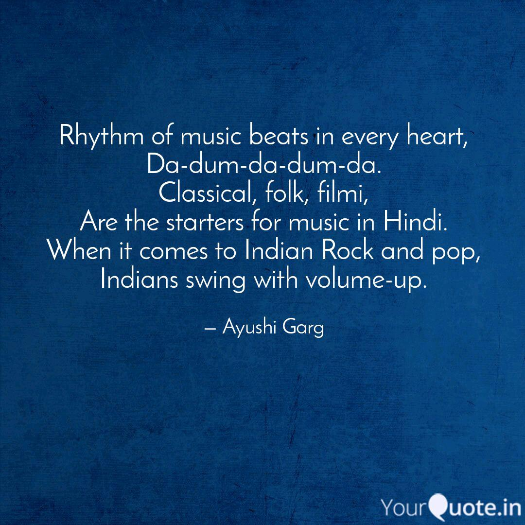 Rhythm Of Music Beats In Quotes Writings By Ayushi Garg Yourquote
