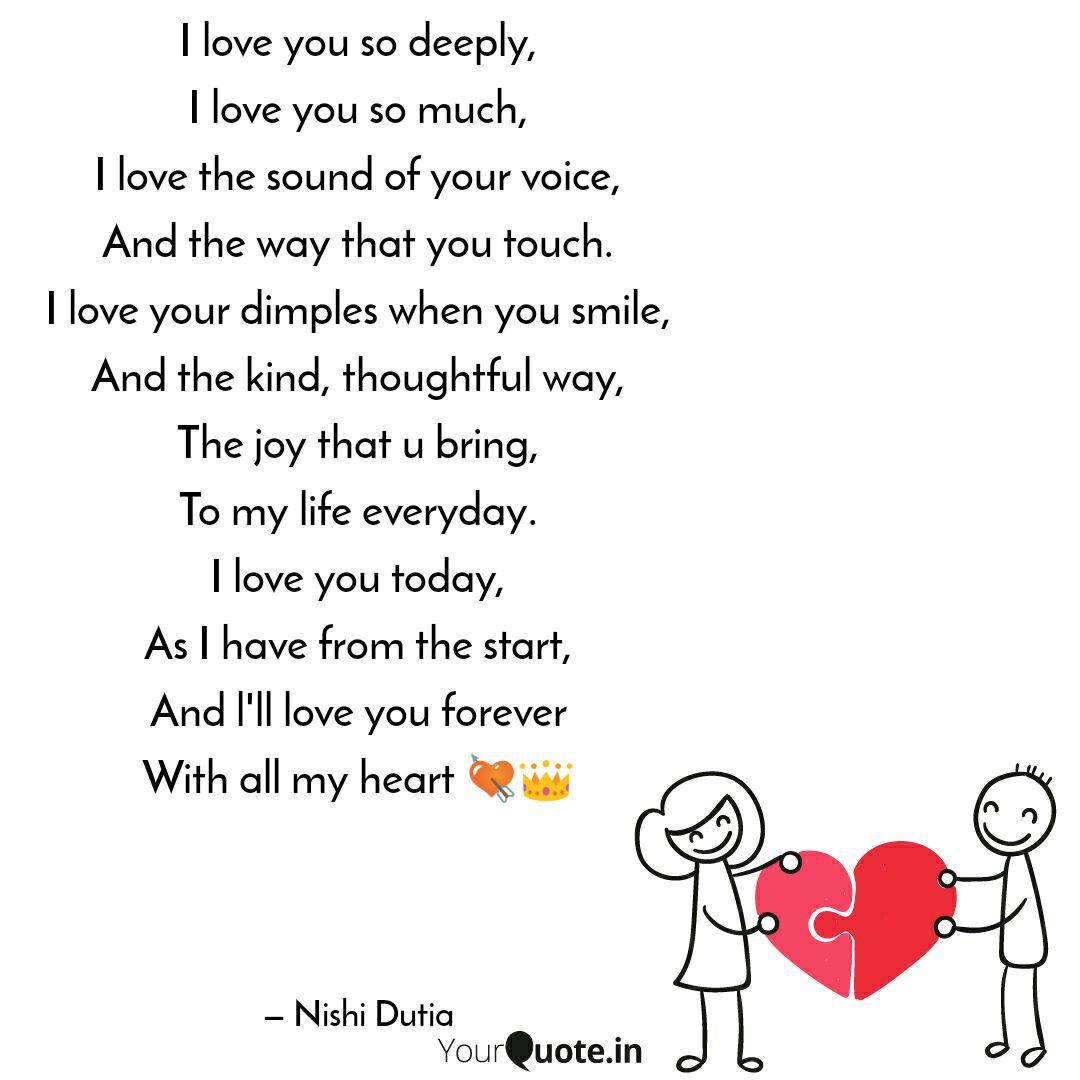 I love you so deeply, I l... | Quotes & Writings by Nishi ...