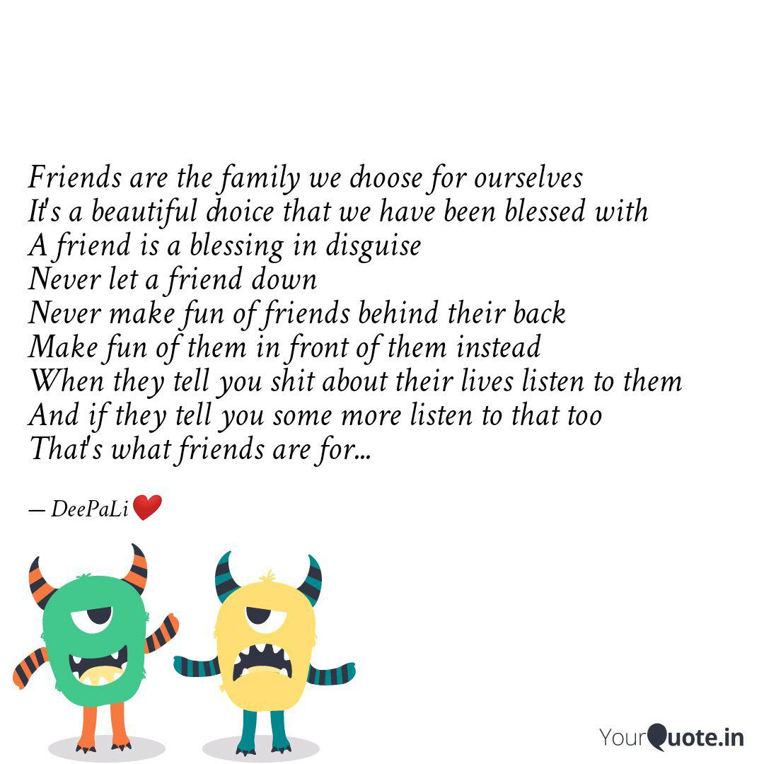 friends are the family we quotes writings by deepali sethi