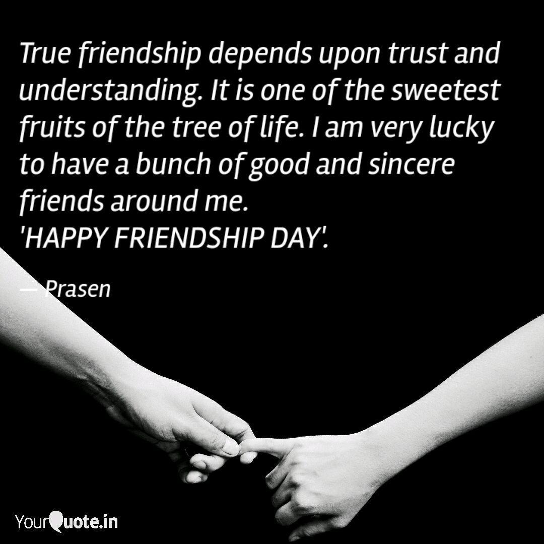 true friendship depends u quotes writings by prasenjit