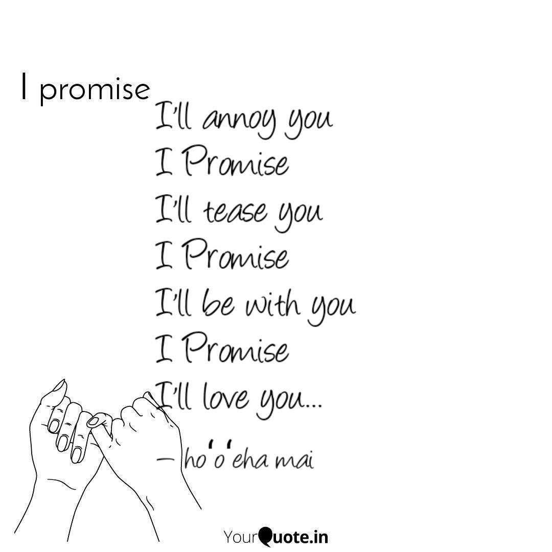 I\'ll annoy you I Promise ... | Quotes & Writings by Riya ...