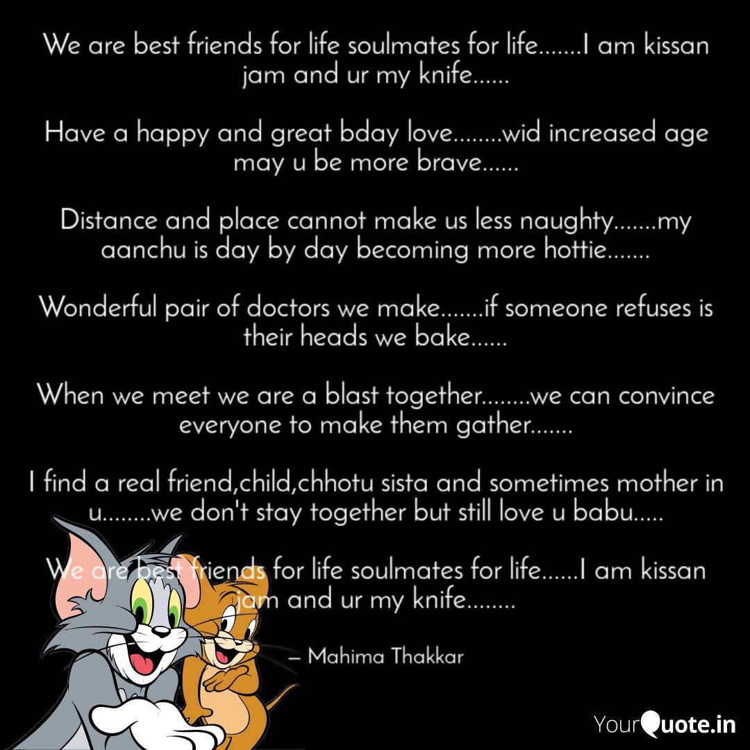 We are best friends for l... | Quotes & Writings by Mahima ...