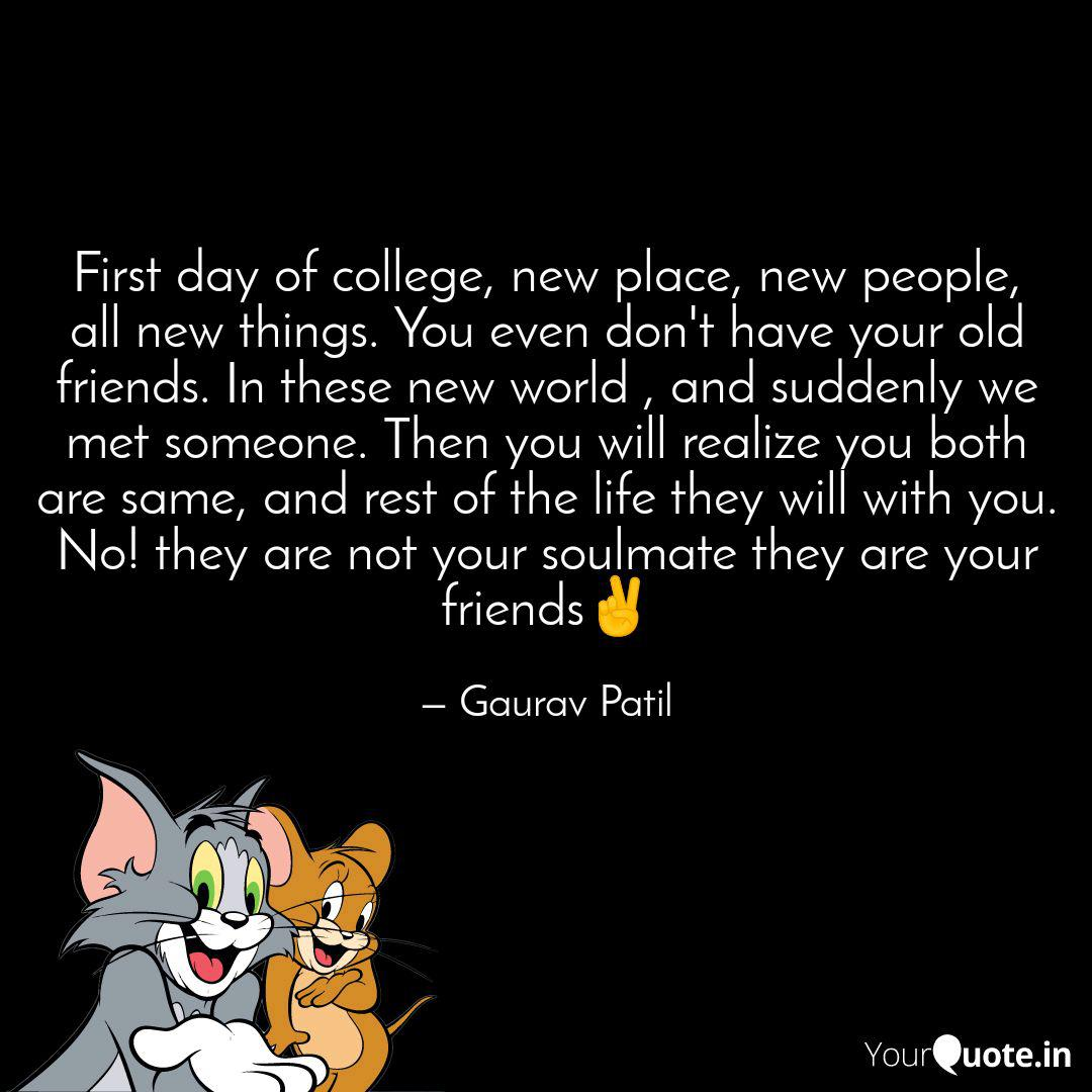 First day of college, new... | Quotes & Writings by Gaurav ...