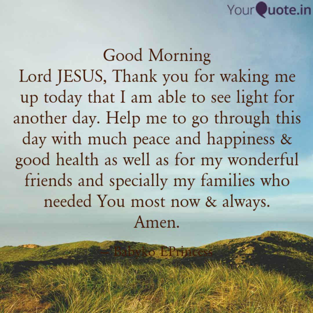 Good Morning Lord JESUS, ...   Quotes & Writings by Babyko ...