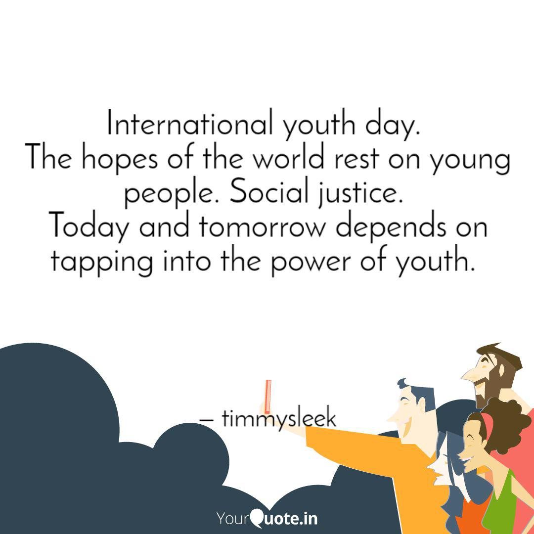 international youth day quotes writings by fafowora