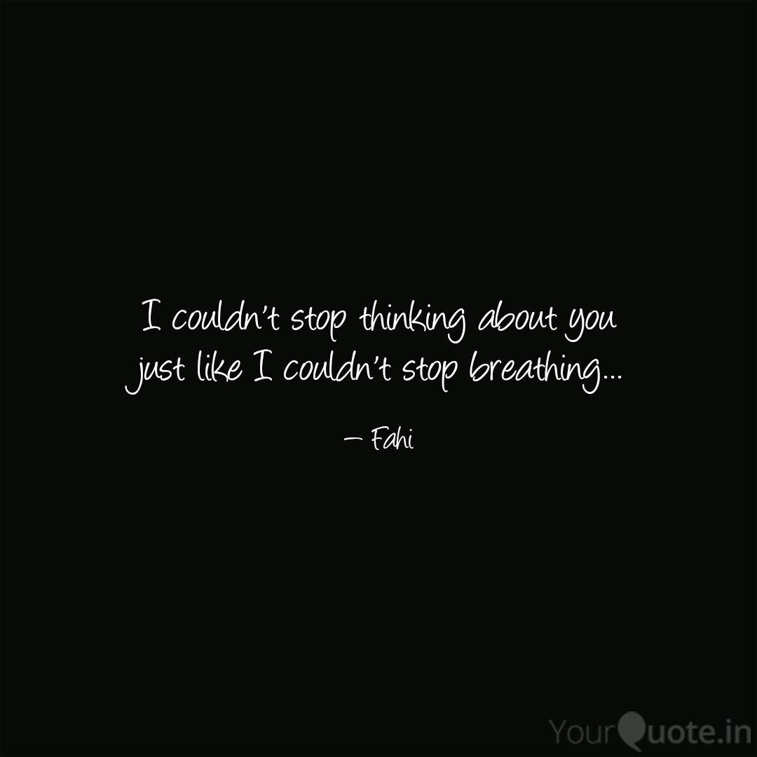 I Can T Stop Thinking About You
