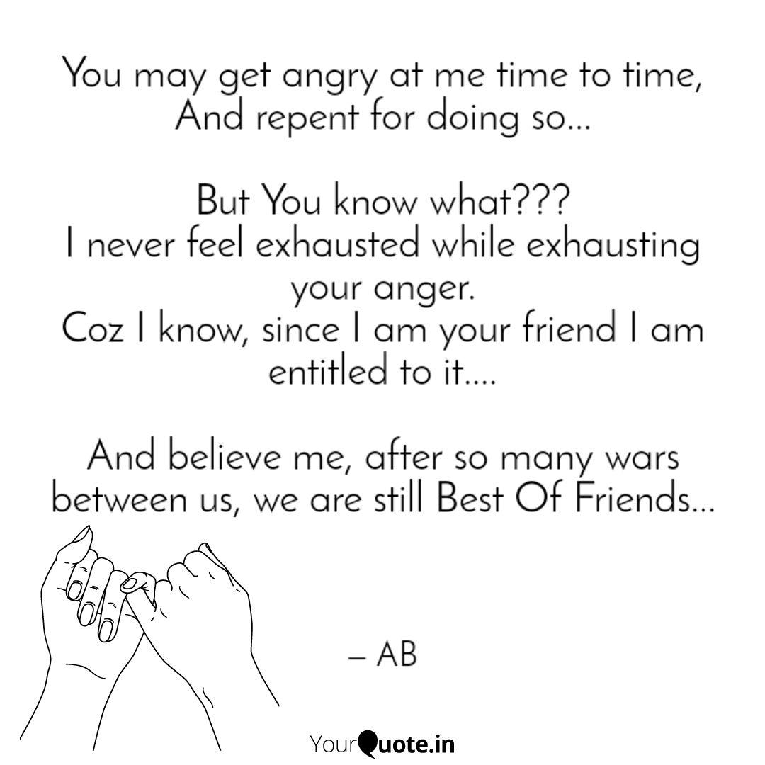 you get angry at me t quotes writings by anuska