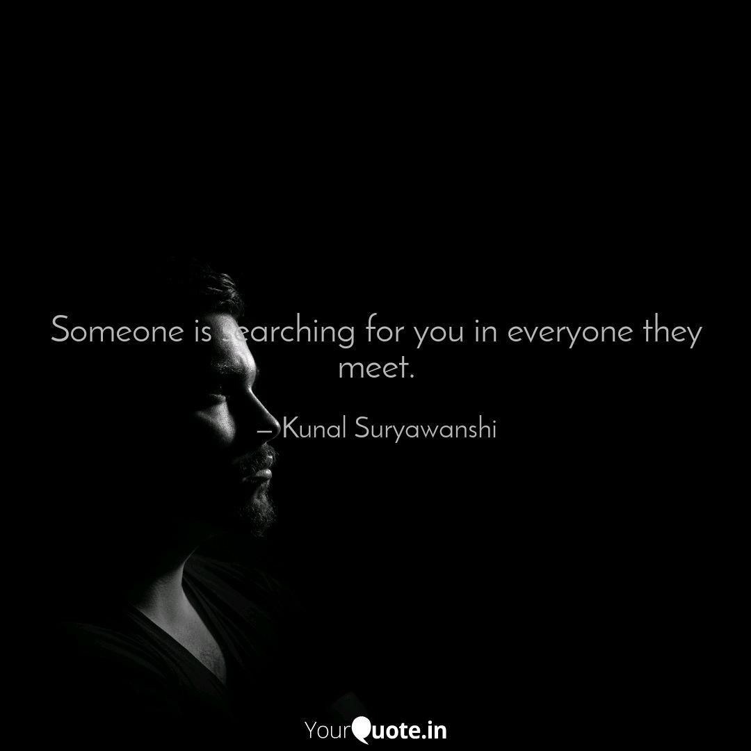 searching for someone quotes