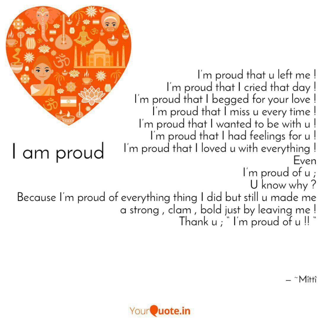 I\'m proud that u left me ...   Quotes & Writings by BarBië ...