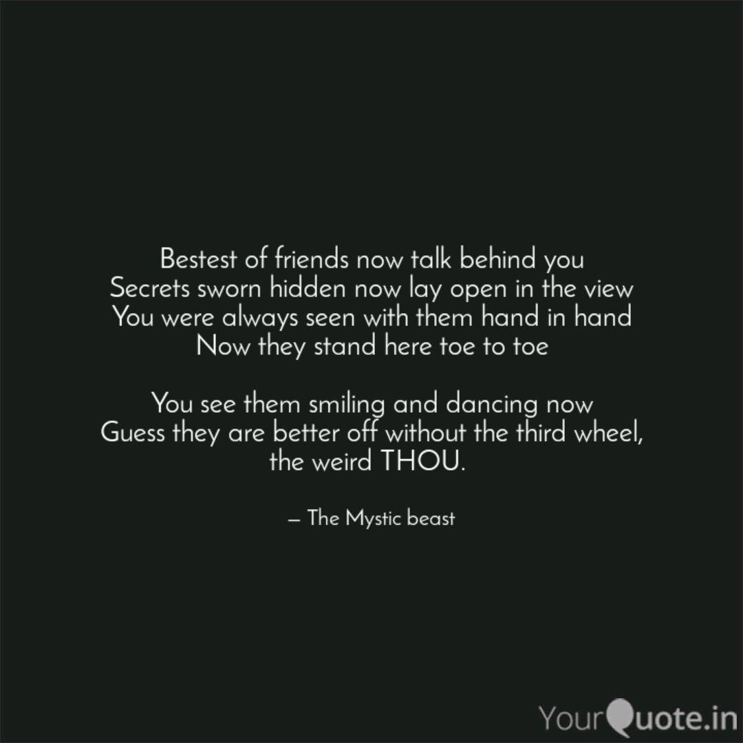 Bestest Of Friends Now T Quotes Writings By Mystic Beast Yourquote