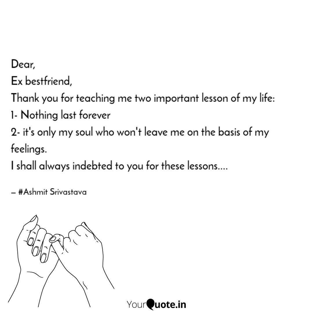 Dear, Ex bestfriend, Tha... | Quotes & Writings by Ashmit ...