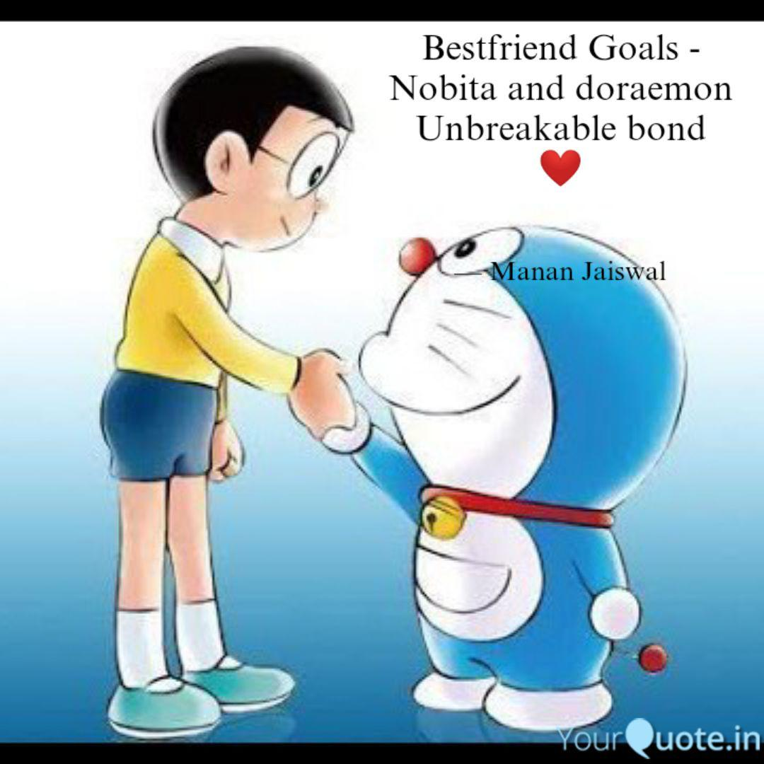 bestfriend goals nobita quotes writings by manan jaiswal