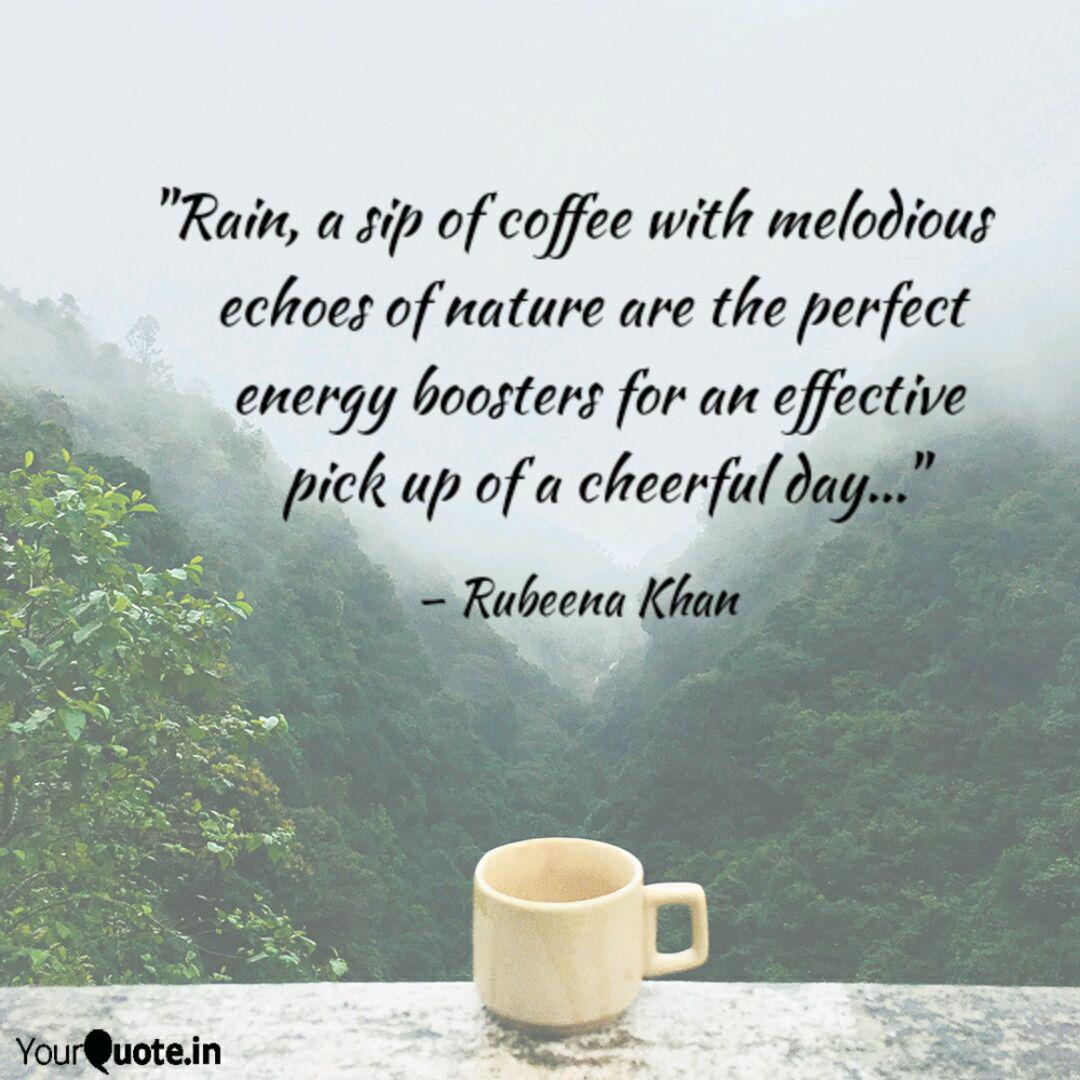 rain a sip of coffee wi quotes writings by rubeena khan