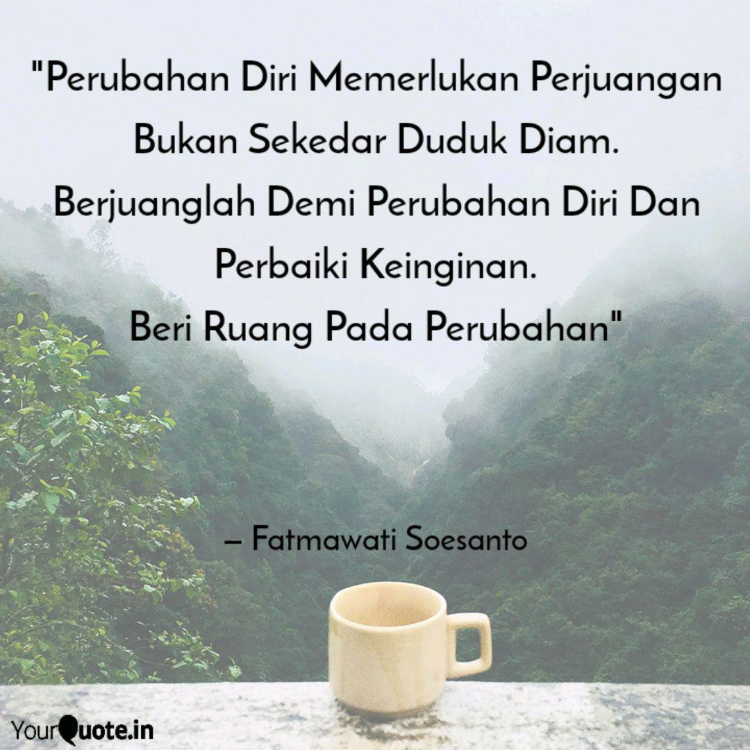 Fatmawati Soesanto Quotes Yourquote