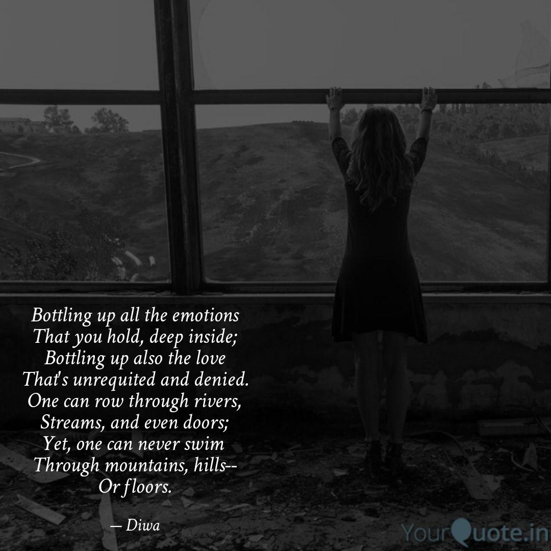 Bottling up all the emoti...   Quotes & Writings by Diwa ...