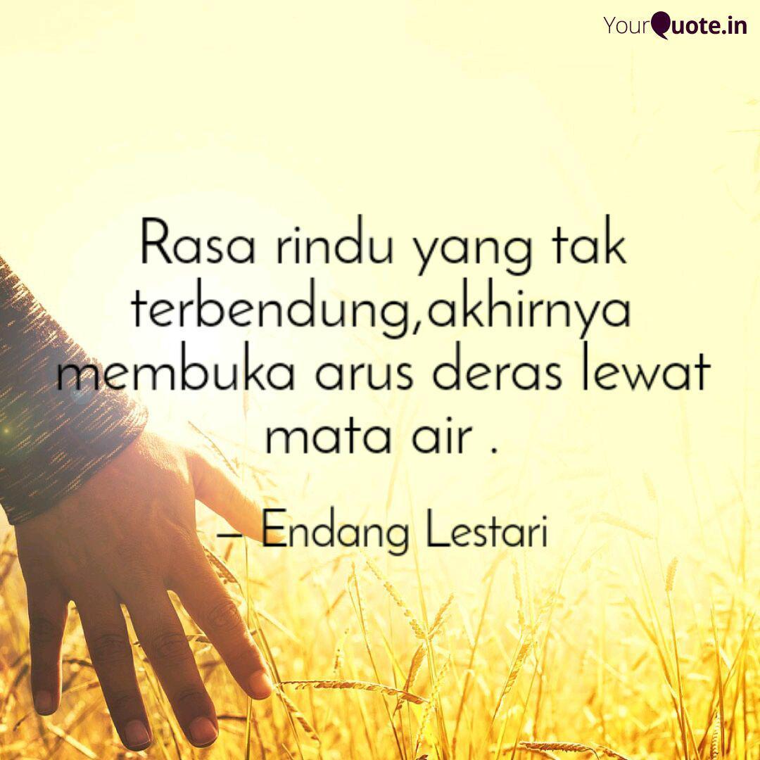 rasa rindu yang tak terbe quotes writings by endang lestari