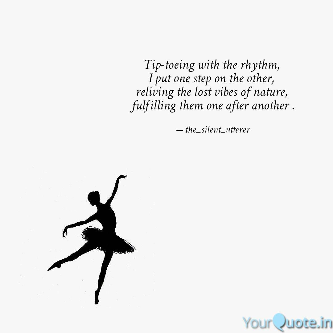 Tip Toeing With The Rhyth Quotes Writings By Shrabani Das