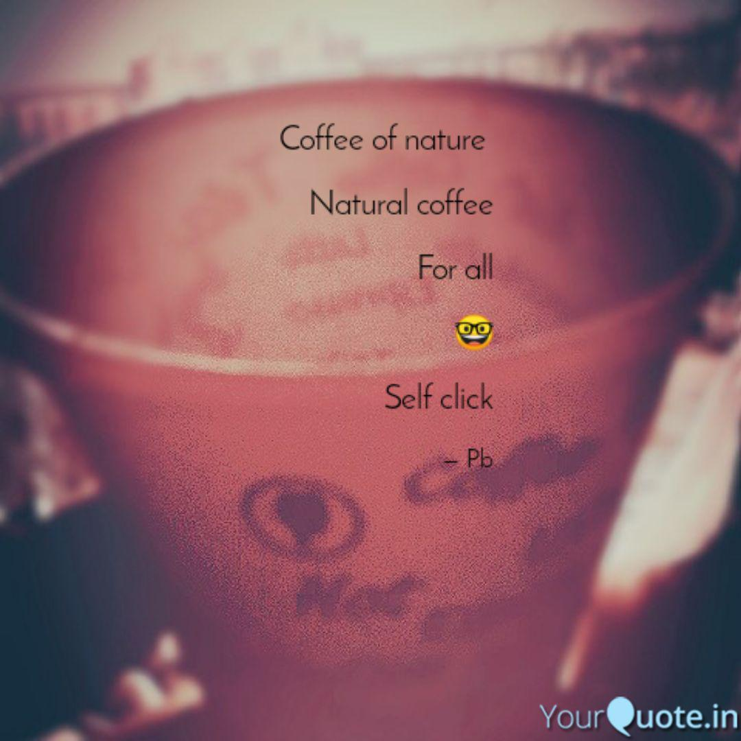 coffee of nature natura quotes writings by the inner voice