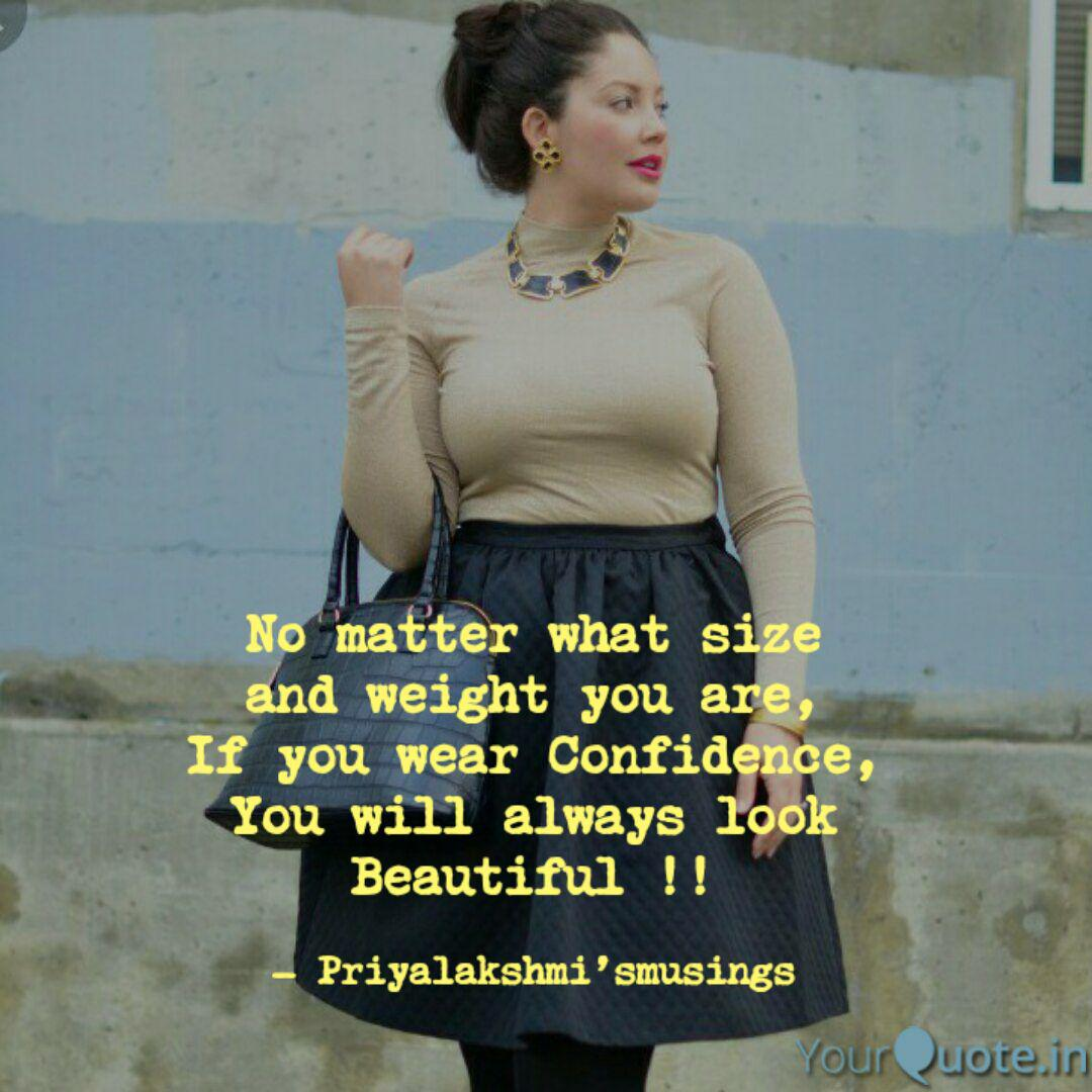 No matter what size and w... | Quotes & Writings by ...