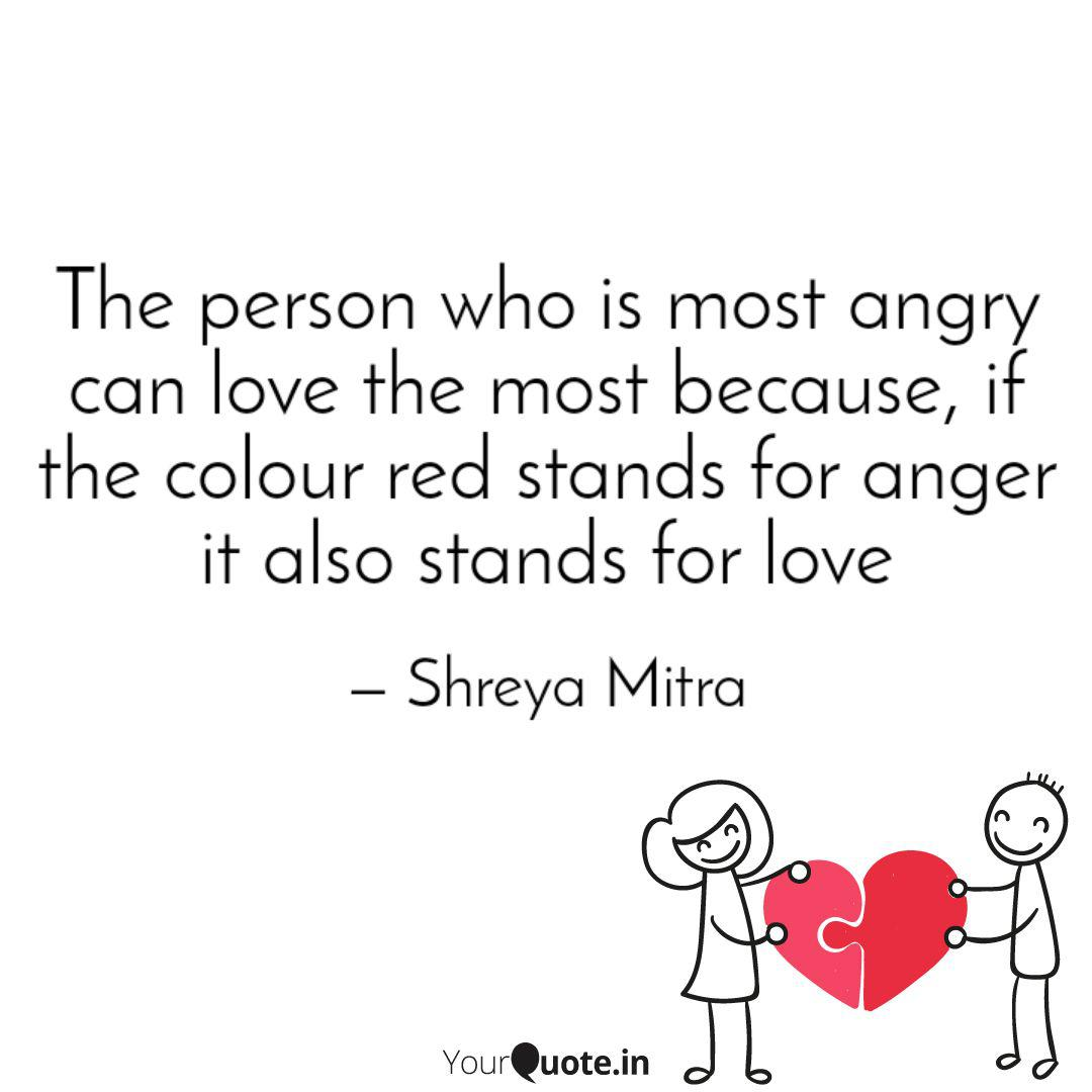 The person who is most an...   Quotes & Writings by Shreya ...