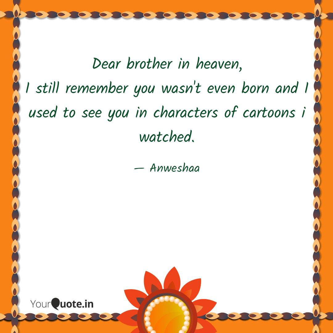 Dear brother in heaven, I... | Quotes & Writings by ...