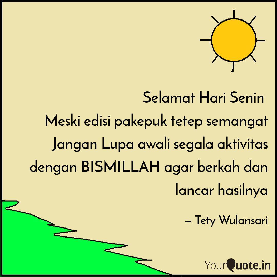 selamat hari senin meski quotes writings by tety wulansari