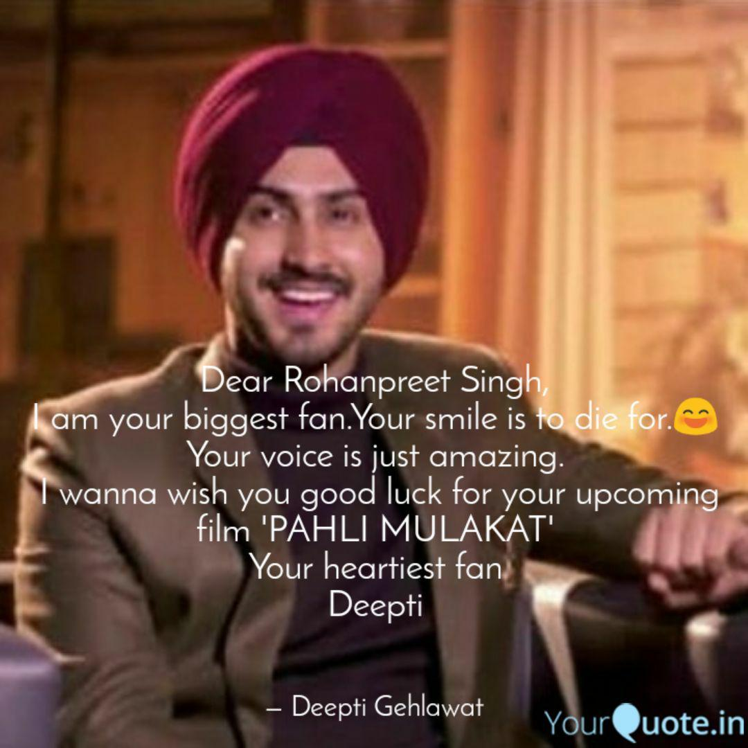 Dear Rohanpreet Singh I Quotes Writings By Deepti Gehlawat Yourquote