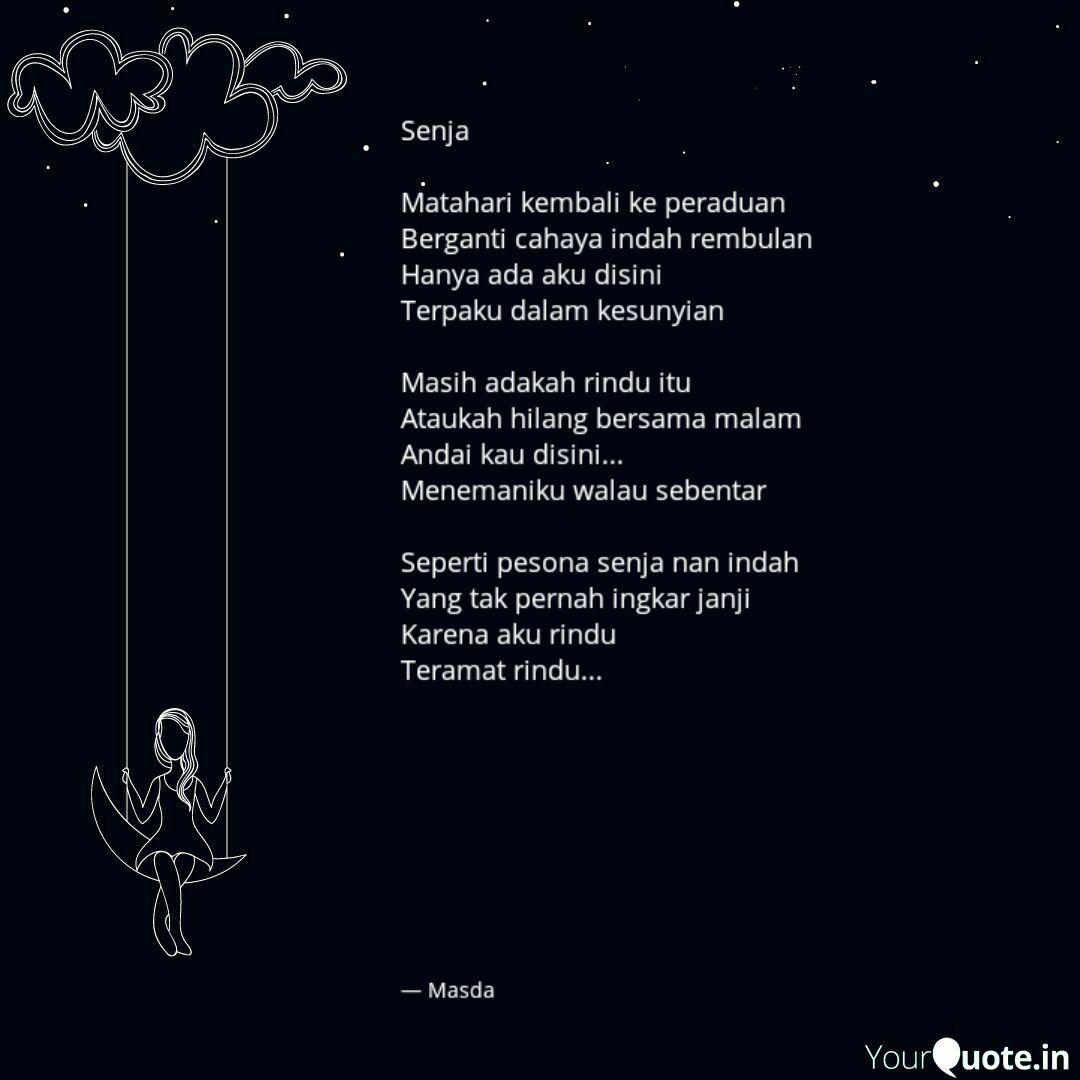 senja matahari kembali k quotes writings by masdalifah skm