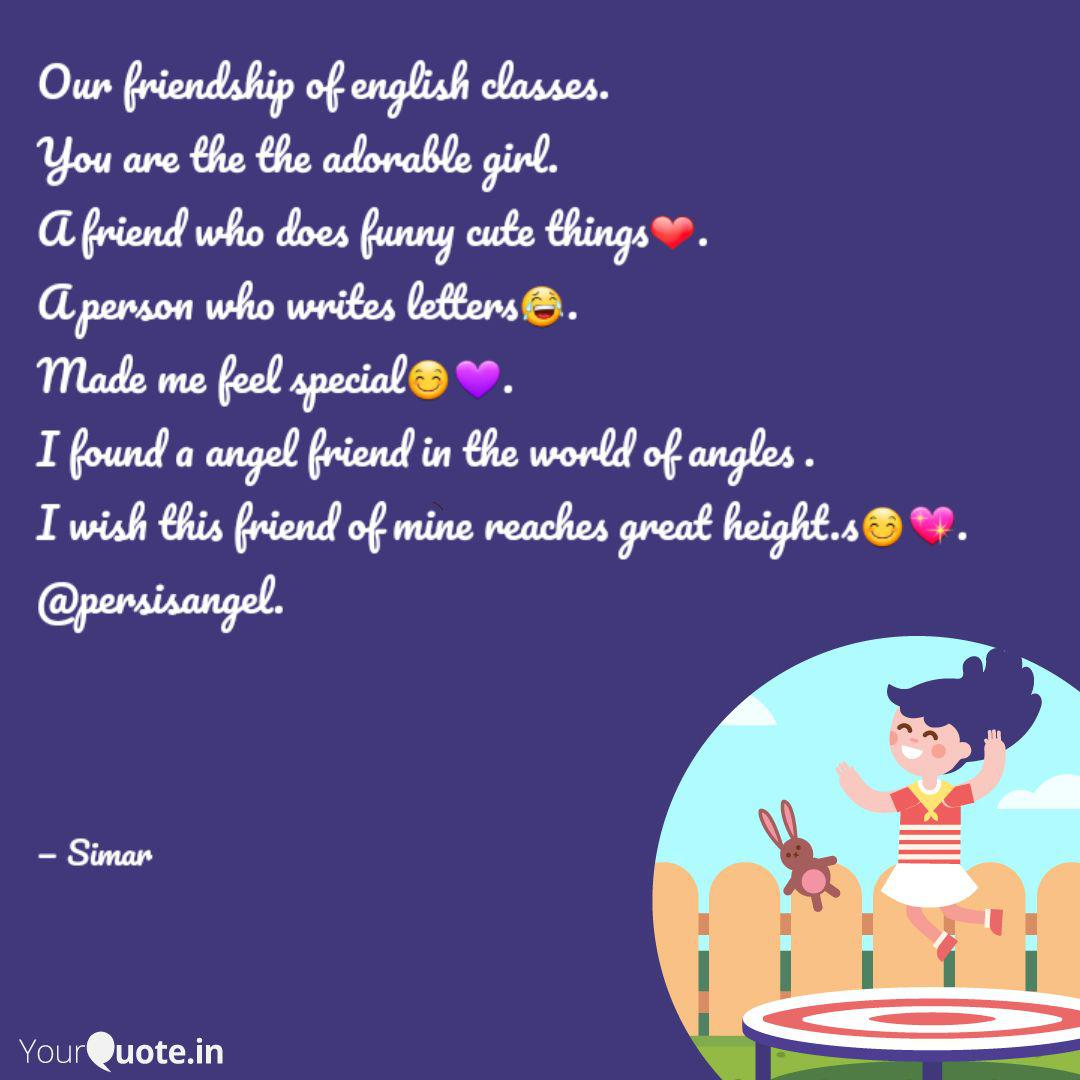 Our Friendship Of English Quotes Writings By Simarpreet