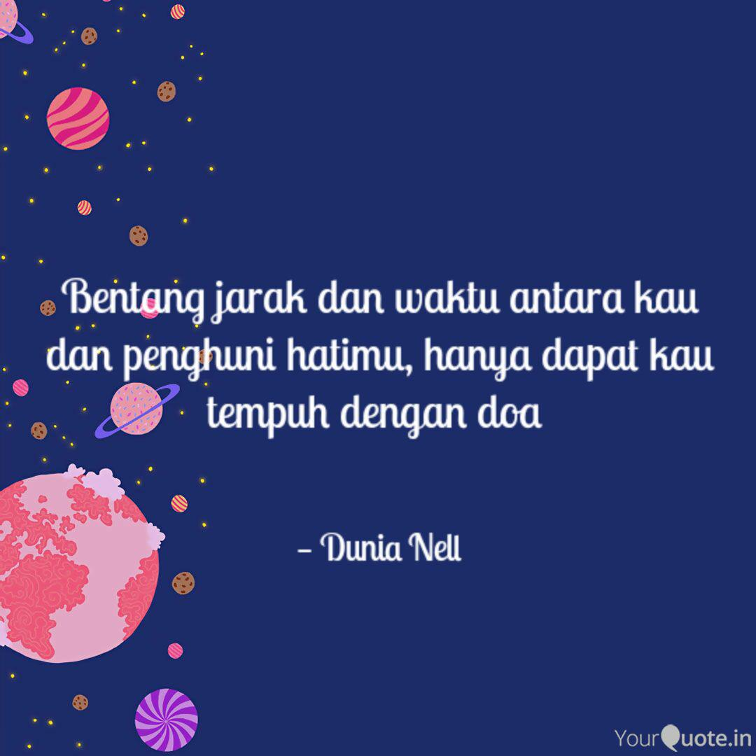 bentang jarak dan waktu a quotes writings by dunia nell