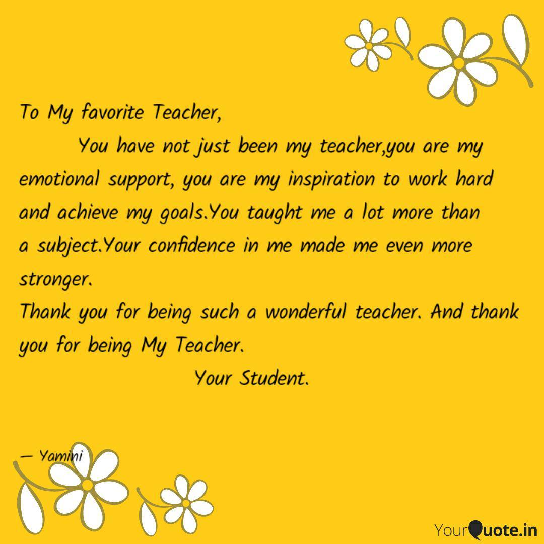 To My favorite Teacher,   Quotes & Writings by Yamini Gupta