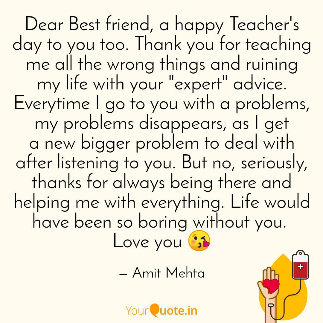 dear best friend a happy quotes writings by amit mehta