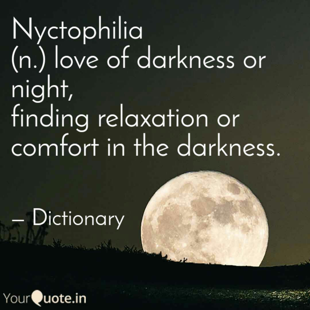 Nyctophilia N Love Of Quotes Writings By Saurabh Mishra
